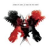 Kings of Leon | Only By the Night